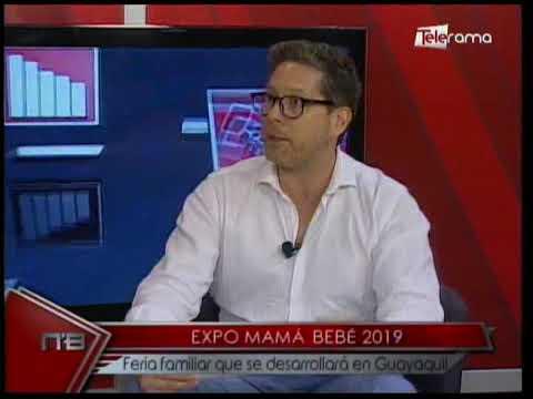 Expo Mamá Bebé 2019 Feria familiar que se desarrollará en Guayaquil