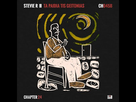 Stevie R feat. Anna Maria X and Parisinos - Ta Paidia Tis Geitonias (Chapter 24)