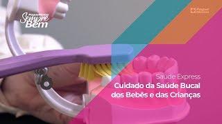 Saúde Express – Cuidado da Saúde Bucal dos Bebês e das Crianças