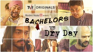 Video TVF Bachelors | S01E03 - Bachelors on a Dry Day ft. BB Ki Vines MP3, 3GP, MP4, WEBM, AVI, FLV Januari 2018