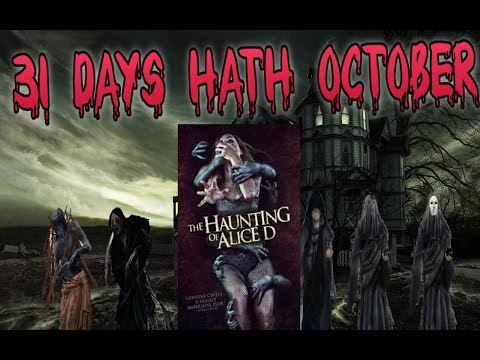 31 Days Hath October : Day 23 : The Haunting of Alice D Review