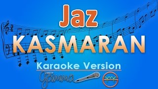 Video Jaz - Kasmaran (Karaoke Lirik Tanpa Vokal) by GMusic MP3, 3GP, MP4, WEBM, AVI, FLV Maret 2018