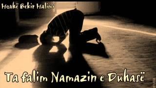Ta falim Namazin e Duhasë - Hoxhë Bekir Halimi