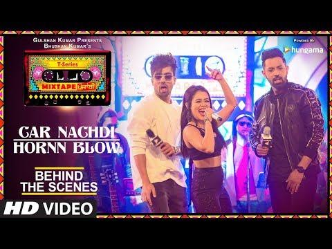 Download Making Of Car Nachdi/Hornn Blow | T-Series Mixtape Punjabi |Gippy Grewal Harrdy Sandhu & Neha Kakkar HD Mp4 3GP Video and MP3