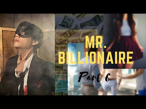 Taehyung Ff [mr.billionaire] Part 6