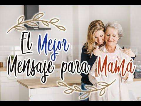Palabras de amor - El mejor mensaje de amor para mama..en su día