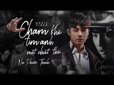 Video Chạm Khẽ Tim Anh Một Chút Thôi | Noo Phước Thịnh | OFFICIAL MV download in MP3, 3GP, MP4, WEBM, AVI, FLV January 2017