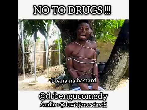Say No To Drugs  (GBANA Na bastard)
