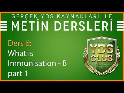 YDS Metin Dersleri 6 - What Is Immunisation B- Part 1
