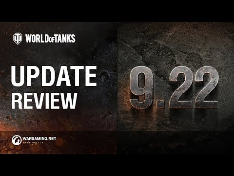 World of Tanks - Update 9.22 Review