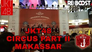 Video JKT48 Circus Team J live performance at Trans Studio Makassar (part 2) MP3, 3GP, MP4, WEBM, AVI, FLV Oktober 2018