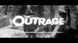 The Outrage  1964 Trailer