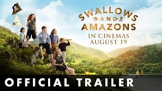 Swallows   Amazons   Official Trailer    Out Now On Dvd  Blu Ray And Digital
