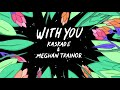 With You (with Kaskade)
