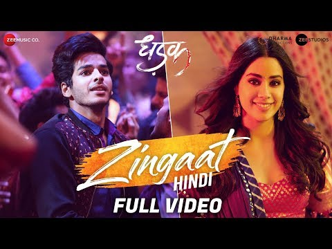 Zingaat Hindi  - Full Video | Dhadak | Ishaan & Janhvi | Ajay-Atul | Amitabh Bhattacharya