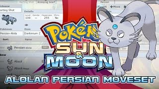 Alolan Persian Moveset Guide! How to use Alolan Persian! Pokemon Sun and Moon! by PokeaimMD