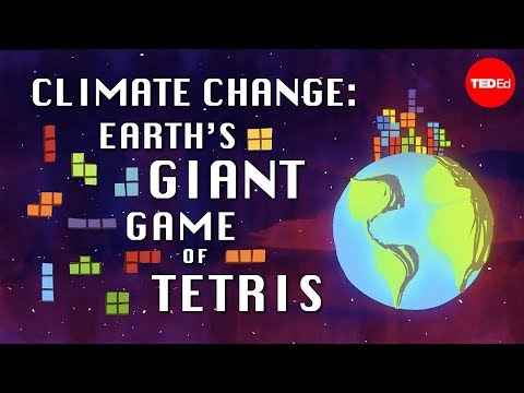change - View full lesson: http://ed.ted.com/lessons/climate-change-earth-s-giant-game-of-tetris-joss-fong There's a game of Tetris happening on a global scale: The playing space is planet Earth, and...