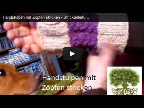 Handstulpen mit Zöpfen stricken – Strickanleitung . Zopfmuster – Strickmuster