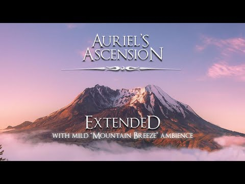 "Jeremy Soule (Oblivion) — Auriel's Ascension [Extended - 2 Hrs. - With Mild ""Mtn. Wind"" Ambience]"
