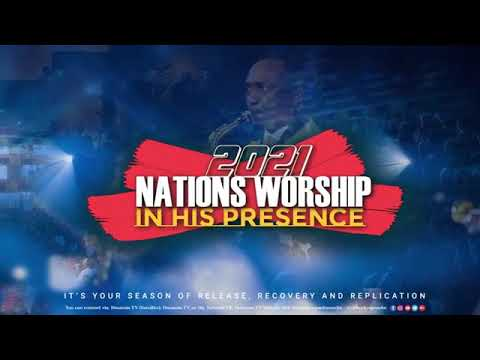 Nations Worship Dunamis 2021 Live With Pastor Paul Enenche