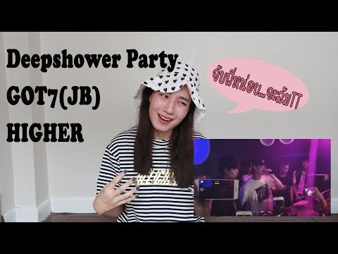 [REACTION]  Deepshower Party Feat. JB GOT7 - HIGHER