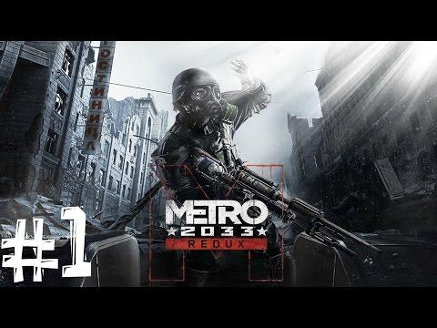 Metro 2033 Redux. Прохождение. Часть 1 (Черные твари)