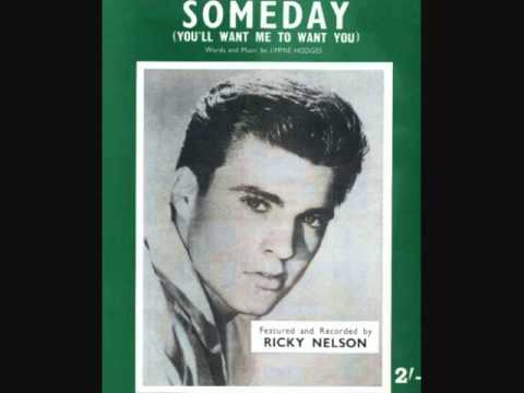 Tekst piosenki Ricky Nelson - Someday (You'll Want Me To Want You) po polsku