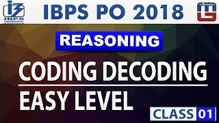 Coding Decoding | Easy  Level | Class 1 |  IBPS PO 2018 | Reasoning | Live at 11 am