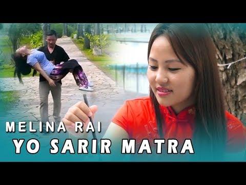 (Melina Rai New Nepali Song - YO SHARIR MATRA Ft. Nischal Prem   Santi, Rajendra   (2018/2074) - Duration: 6 minutes, 53 seconds.)