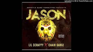 ChainZ X Lil Scrappy ( JASON)