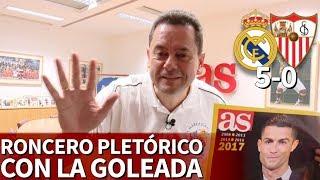 Video Real Madrid 5-0 Sevilla | Discurso de Roncero de pura pasión con recado a Soria incluido | Diario AS MP3, 3GP, MP4, WEBM, AVI, FLV Februari 2018