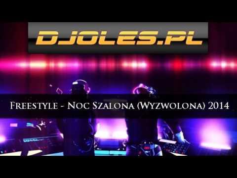 Tekst piosenki Freestyle - Noc szalona (Wyzwolona) po polsku