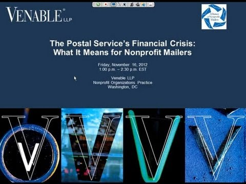 The Postal Service's Financial Crisis: What It Means for Nonprofit Mailers - November 16, 2012