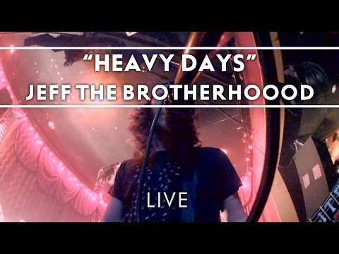 JEFF The Brotherhood - Heavy Days [Live]