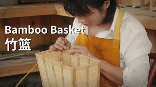 Bamboo basket weaving 传统竹编提篮