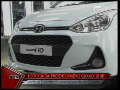 Neohyundai presentó nuevo Grand i10 HB vehículo ensamblado completamente en Ecuador