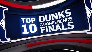 Top 10 Dunks of the Conference Finals | 2017 NBA Playoffs by NBA