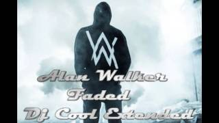 Alan Walker - Faded (Dj Cool Extended Mix)