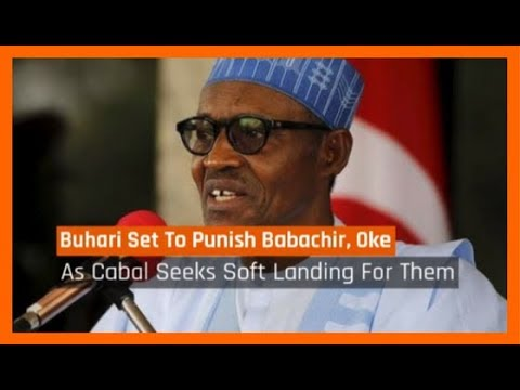 Nigeria News Today: Buhari Set To Punish Babachir, Oke As Cabal Intervenes (29/08/2017)