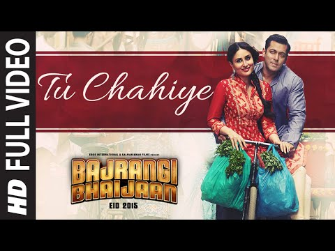 Download 'Tu Chahiye' FULL VIDEO Song - Atif Aslam | Bajrangi Bhaijaan | Salman Khan, Kareena Kapoor HD Mp4 3GP Video and MP3