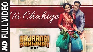 Nonton  Tu Chahiye  Full Video Song   Atif Aslam   Bajrangi Bhaijaan   Salman Khan  Kareena Kapoor Film Subtitle Indonesia Streaming Movie Download