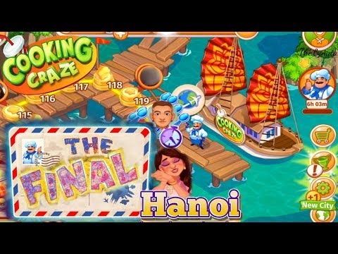 Cooking Craze/ Hanoi -The Final/ Levels 107, 109, 113, 117, 120 And Honolulu