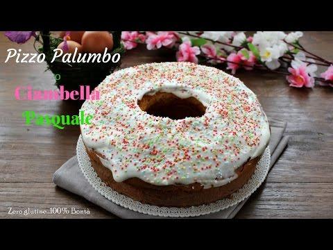 pizzo palumbo o ciambella dolce di pasqua senza glutine-la video ricetta