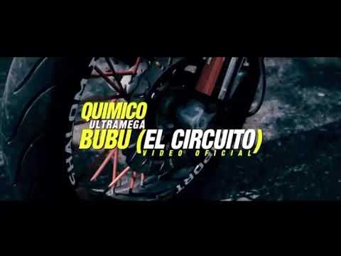 Quimico Ultra Mega Ft Circuito (Video Oficial)
