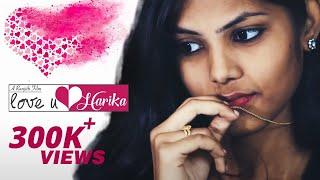 Love U Harika - New Telugu Short Film 2016 || Ranjith P