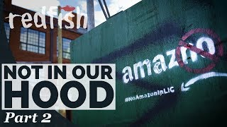 Not In Our Hood: How People's Power Beat Amazon (Part 2)