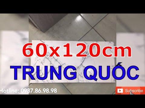 Gạch 60x120 trung quốc giá rẻ|Gạch lát nền 60x120 nhập khẩu trung quốc.