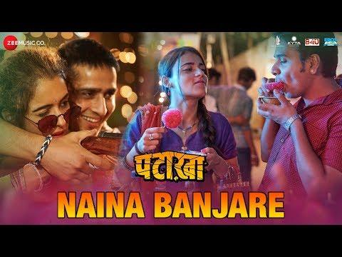 Naina Banjare | Pataakha | Arijit Singh | Sanya Ma