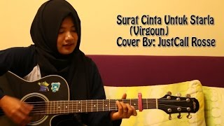 Download lagu surat cinta untuk starla- Virgoun cover by justcall rosse Mp3