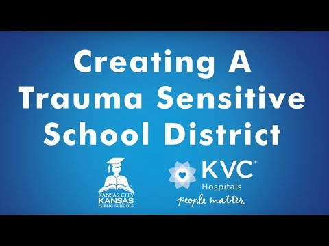 Partnering with KCK School District to Create Trauma-Informed Schools